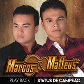 Status de Campeão (Playback) by Marcos