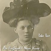 An England I Never Knew by Take Two