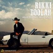 Hello Someday (Hello Jesus) by Rikki Doolan