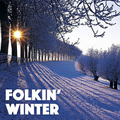 Folkin' Winter by Various Artists
