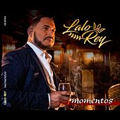 Momentos by Lalo Rey