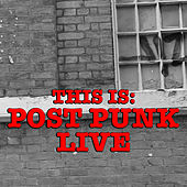 This Is: Post Punk Live de Various Artists