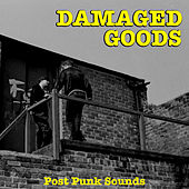 Damaged Goods: Post Punk Sounds de Various Artists