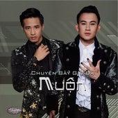 Chuyện Bây Giờ Đã Muộn by Various Artists