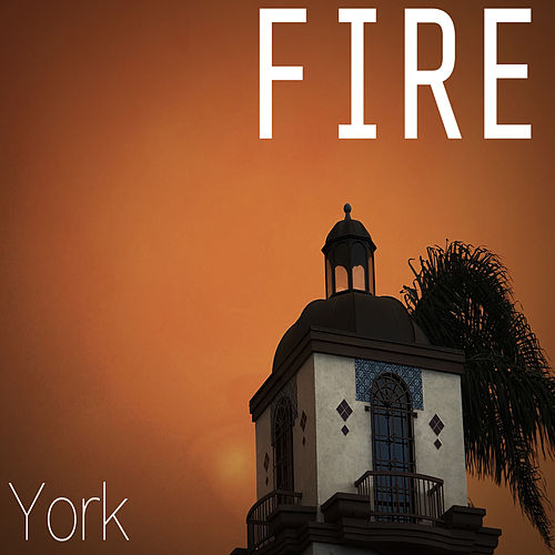 Fire by York