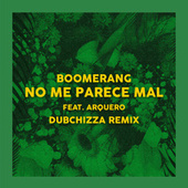 No Me Parece Mal - Remix de Boomerang