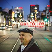 Ode to Joy (Joyful, Joyful) de Matt Lemmler