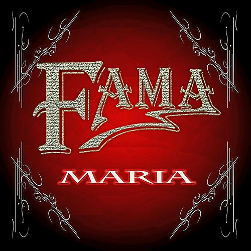 Maria by Fama