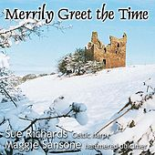 Merrily Greet The Time by Sue Richards