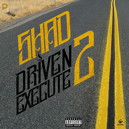 Driven 2 Execute by Shad