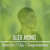 Same Girl / I Spy / Congratulations von Alex Aiono