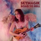 Road to Hell de Skymagik