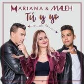 Tu y Yo (feat. Maleh) von Mariana