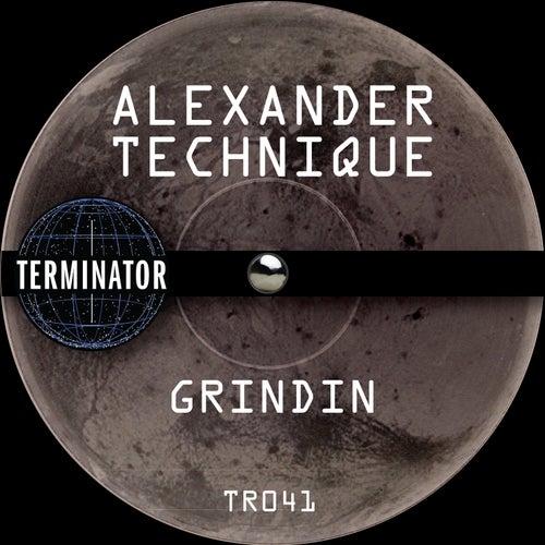 Grindin' by Alexander Technique