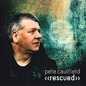 Rescued by Pete Caulfield
