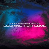 Looking For Love by Platnum