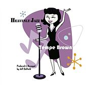 Heavenly Jazz by Tempe Brown