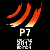 P7 End Of Year 2017 Edition - EP by Various Artists