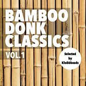 Bamboo Donk Classics, Vol.1 - Single by Various Artists