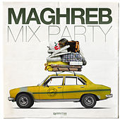 Maghreb Mix Party de Various Artists