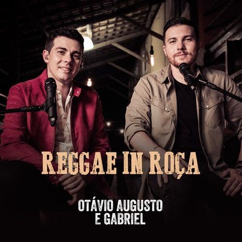 Reggae in Roça (Ao Vivo) de Otávio Augusto E Gabriel