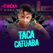 Taca Catuaba de Mc Tróia