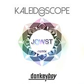 Kaleidoscope (JOWST Remix) by Donkeyboy