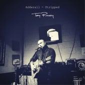 Adderall (Stripped) by Troy Ramey