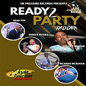 Ready To Party Riddim by Various Artists