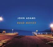 Road Movies by John Adams
