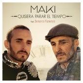 Quisiera parar el tiempo (feat. Demarco Flamenco) de Maki
