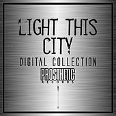 Light This City - Digital Collection by Light This City