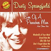 Son Of A Preacher Man And Other Hits by Dusty Springfield