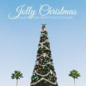 Jolly Christmas - Entspannende Weihnachtsmusik für Familientreffen von Weihnachtsmann