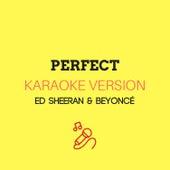 Perfect (Originally by Ed Sheeran & Beyoncé) (Karaoke Version) by JMKaraoke