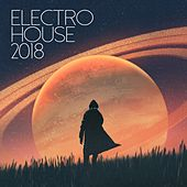 Electro House 2018 - EP by Various Artists