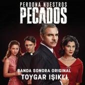 Perdona Nuestros Pecados (Banda Sonora Original) by Toygar Işıklı
