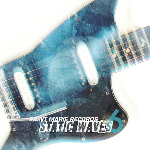 Static Waves 6 by Various Artists