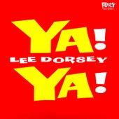 Ya! Ya! by Lee Dorsey