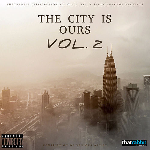 The City is Ours, Vol. 2 by Various Artists