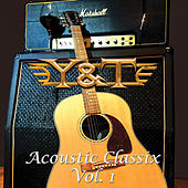 Acoustic Classix, Vol. 1 - EP by Y&T