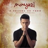 A Prueba de Todo (Edición Especial) de Maykel