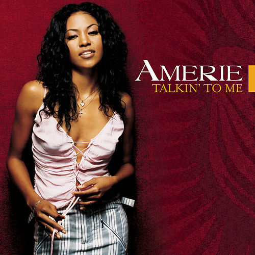 Talkin' To Me by Amerie