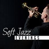 Soft Jazz Evenings by Acoustic Hits