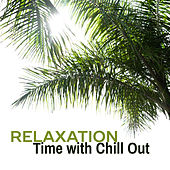 Relaxation Time with Chill Out – Beach Waves, Chill Out Beats to Calm Down, Rest a Bit, Stress Relieve von Ibiza Chill Out