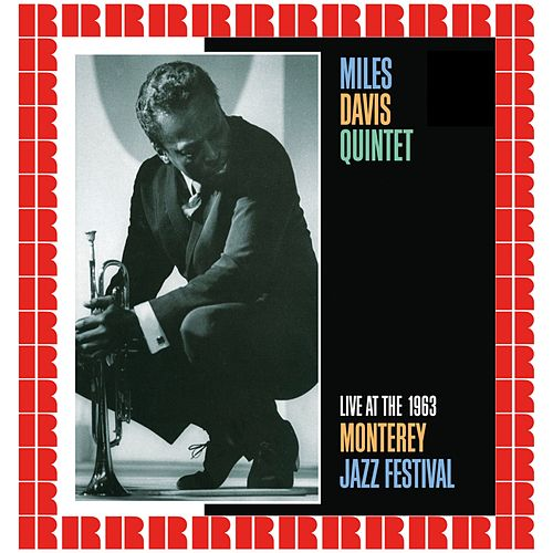 Live At The 1963 Monterey Jazz Festival (Hd Remastered Edition) di Miles Davis