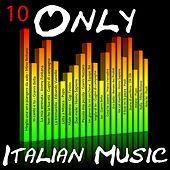 Only Italian Music Vol.10 by Various Artists