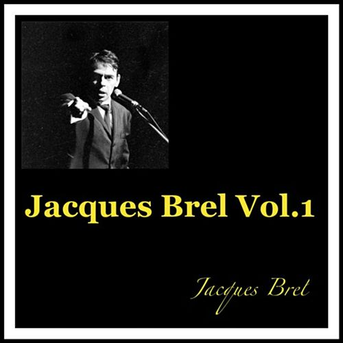 Jacques Brel Vol. 1 de Jacques Brel
