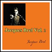 Jacques Brel Vol. 2 de Jacques Brel