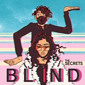 Blind by The Secrets